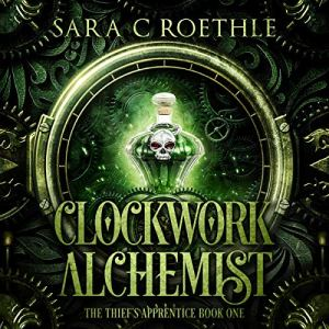 Clockwork Alchemist audiobook cover art
