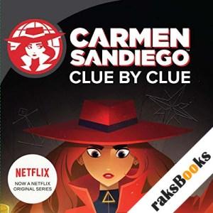 Clue by Clue: Carmen Sandiego audiobook cover art