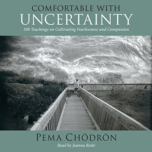 Comfortable with Uncertainty audiobook cover art