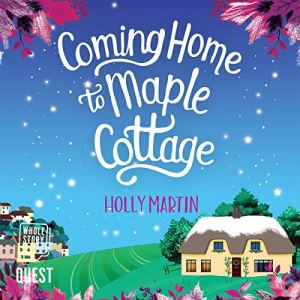 Coming Home to Maple Cottage audiobook cover art