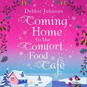 Coming Home to the Comfort Food Cafe audiobook cover art