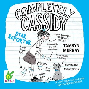 Completely Cassidy: Star Reporter audiobook cover art