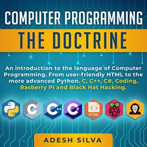 Computer Programming: The Doctrine: An Introduction to the Language of Computer Programming audiobook cover art