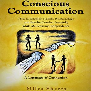 Conscious Communication audiobook cover art