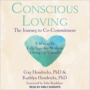 Conscious Loving audiobook cover art