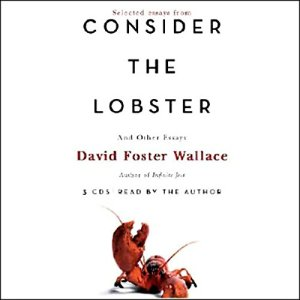 Consider the Lobster and Other Essays (Selected Essays) audiobook cover art