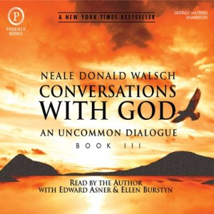 Conversations with God: An Uncommon Dialogue: Book 3 audiobook cover art