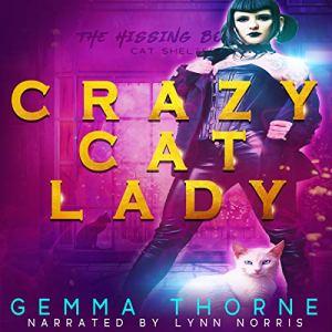 Crazy Cat Lady audiobook cover art