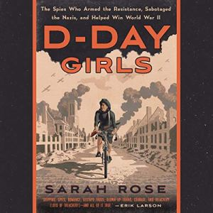 D-Day Girls audiobook cover art