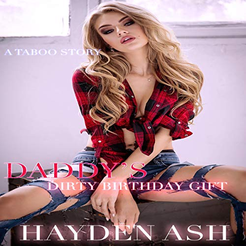 Daddy's Dirty Birthday Gift audiobook cover art