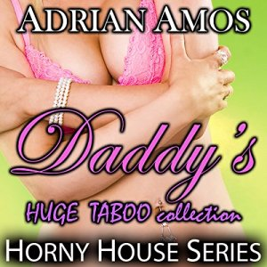 Daddy's Huge Taboo Collection audiobook cover art
