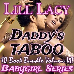 Daddy's Taboo 10 Book Bundle, Volume VII audiobook cover art