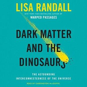 Dark Matter and the Dinosaurs audiobook cover art