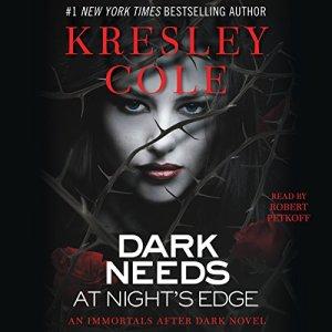Dark Needs at Night's Edge: Immortals After Dark, Book 5 audiobook cover art