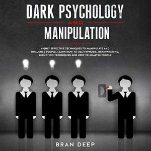 Dark Psychology and Manipulation audiobook cover art