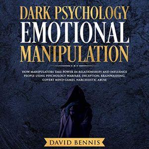 Dark Psychology Emotional Manipulation audiobook cover art