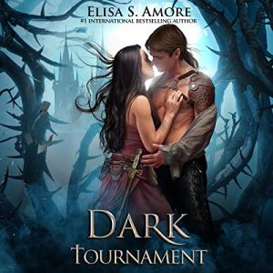 Dark Tournament: A Romantic Fantasy Adventure audiobook cover art