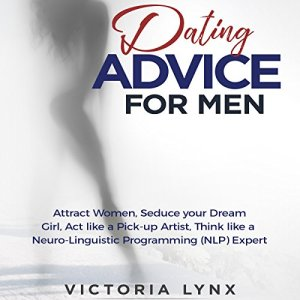Dating Advice for Men audiobook cover art