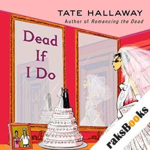 Dead If I Do audiobook cover art