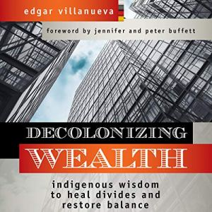 Decolonizing Wealth audiobook cover art