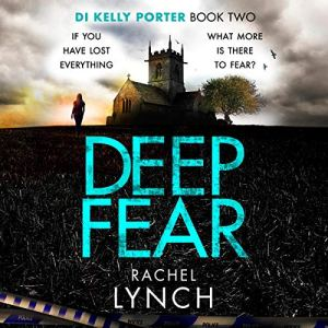 Deep Fear: An unputdownable crime thriller audiobook cover art