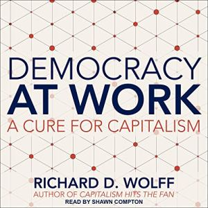 Democracy at Work audiobook cover art