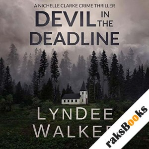 Devil in the Deadline audiobook cover art