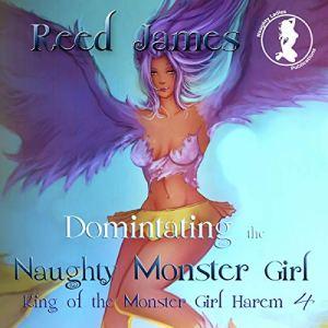 Dominating the Naughty Monster Girl audiobook cover art