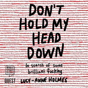 Don't Hold My Head Down audiobook cover art