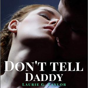 Don't Tell Daddy audiobook cover art