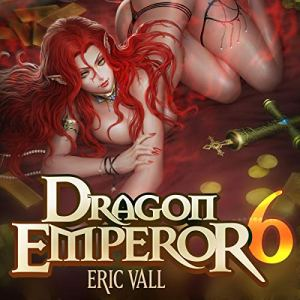 Dragon Emperor 6 audiobook cover art