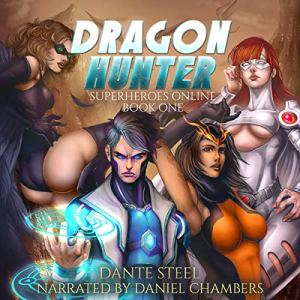 Dragon Hunter (A Superhero Light Gamelit Adventure) audiobook cover art