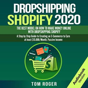 Dropshipping Shopify 2020 audiobook cover art