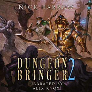 Dungeon Bringer 2 audiobook cover art