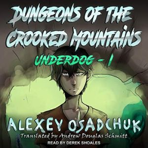 Dungeons of the Crooked Mountains audiobook cover art