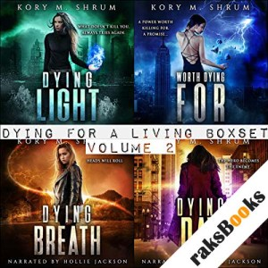 Dying for Living Boxset Vol. 2 : Books 4-7 of Dying for a Living Series (Binge Bundle) audiobook cover art