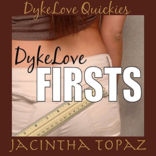 DykeLove Firsts audiobook cover art