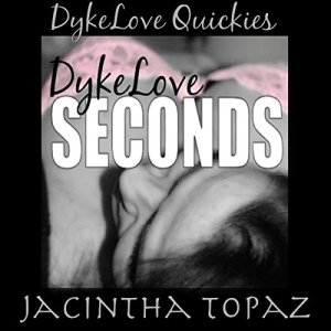 DykeLove Seconds audiobook cover art