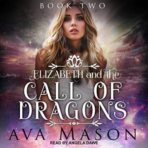 Elizabeth and the Call of Dragons audiobook cover art