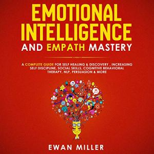 Emotional Intelligence and Empath Mastery audiobook cover art
