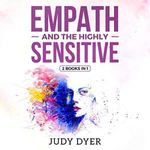 Empath and The Highly Sensitive: 2 in 1 Bundle audiobook cover art