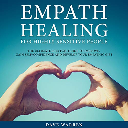 Empath Healing for Highly Sensitive People audiobook cover art