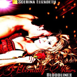 Eternally Yours: Bloodlines audiobook cover art