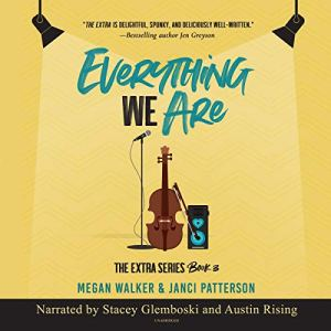 Everything We Are audiobook cover art