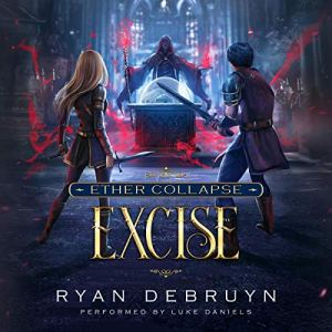 Excise (A Post-Apocalyptic LitRPG) audiobook cover art