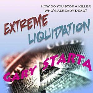 Extreme Liquidation audiobook cover art