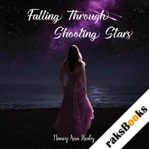 Falling Through Shooting Stars audiobook cover art