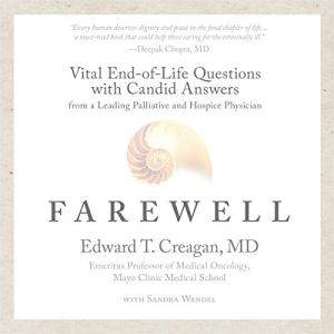 Farewell: Vital End-of-Life Questions with Candid Answers from a Leading Palliative and Hospice Physician audiobook cover art