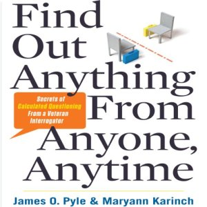 Find Out Anything from Anyone, Anytime audiobook cover art