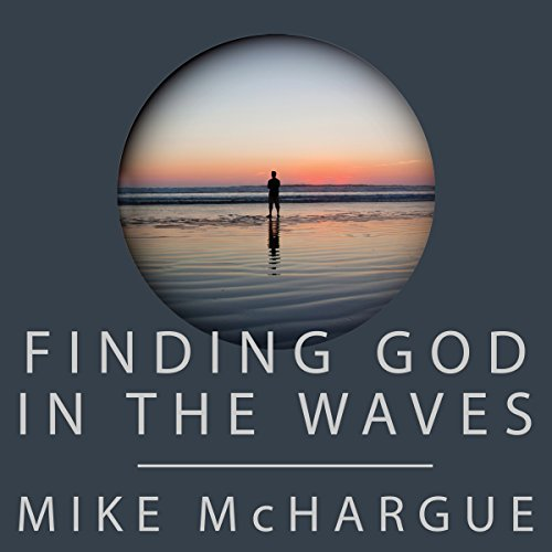 Finding God in the Waves audiobook cover art